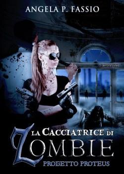 La cacciatrice di zombie [Vol. II]