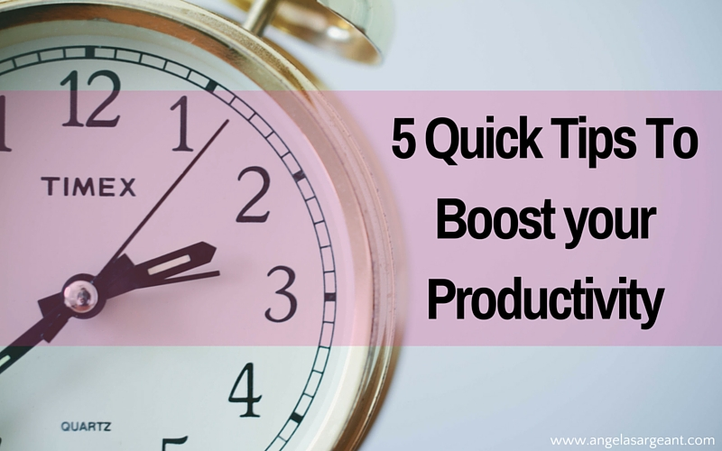 5 Quick Tips to Boost Your Productivity
