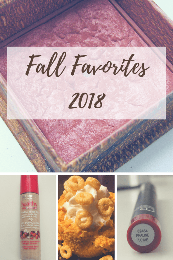Fall Favorites 2018 | Beauty, Food, Life