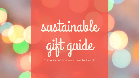 sustainable gift guide angelasabalancedlife