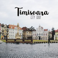 Why You Should Visit Timișoara (A City Guide)