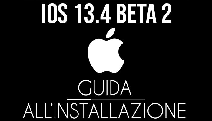 iOS 13.4 Beta 2 - installazione
