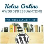 Gantengin WordPress di Kelas Online Isah Kambali
