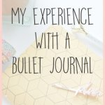 My Experience with a Bullet Journal