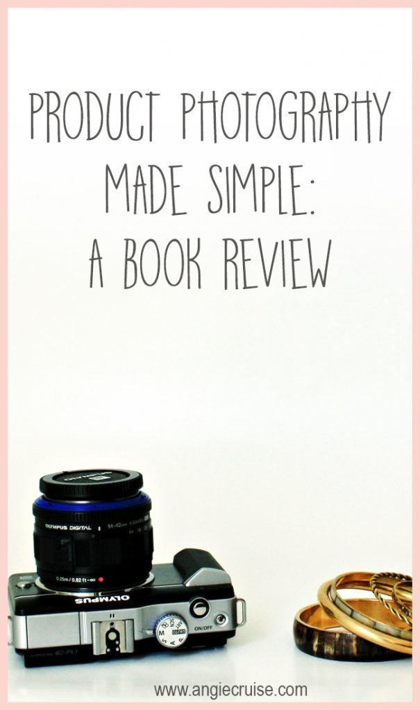 Product Photography Made Simple: A Book Review