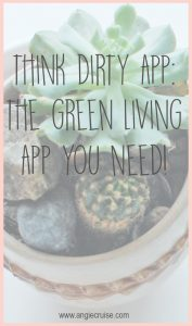 Looking for a natural lifestyle? Wanting to detoxify your home? Check out the Think Dirty App: The Green Living App You Need to Shop Smarter!