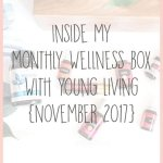 Inside My Monthly Wellness Box from Young Living (November 2018)