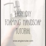 DIY Foaming Handsoap Tutorial
