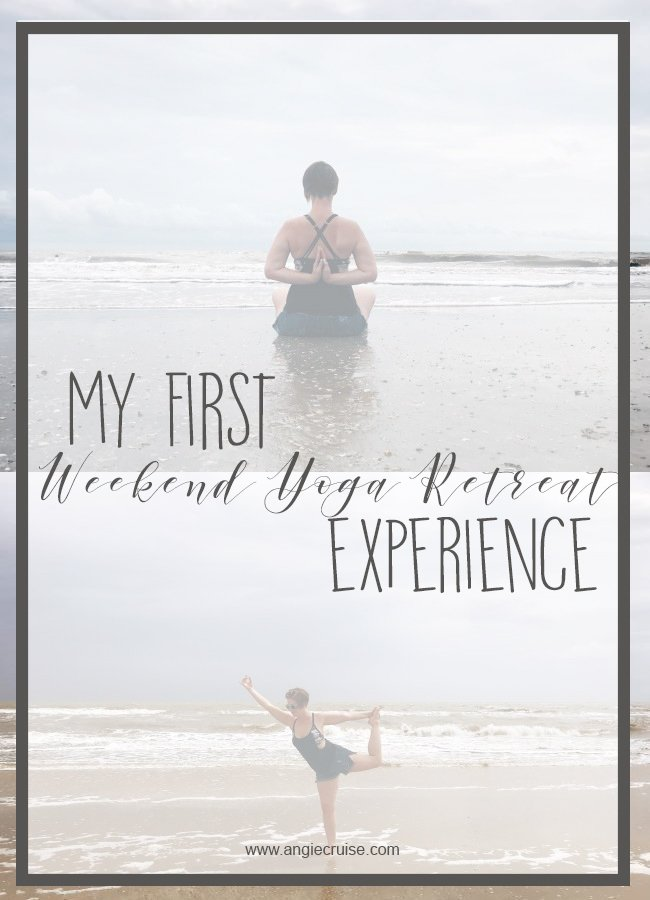 My First Weekend Yoga Retreat Experience