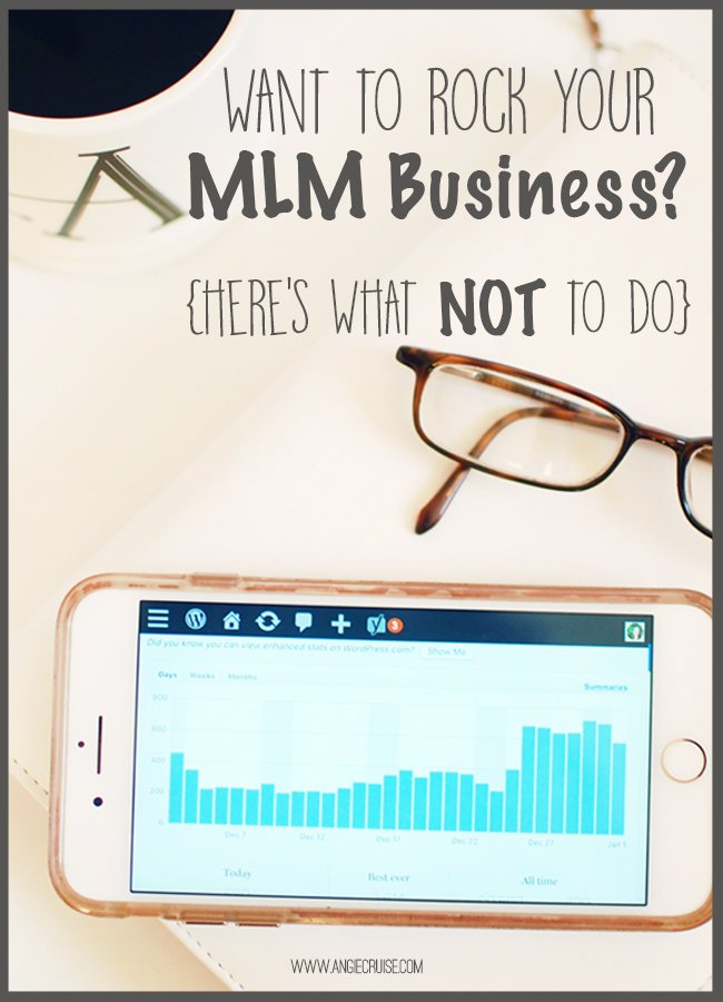 Want to learn what NOT to do in order to find MLM success? Today, I'm sharing it all. #mlm #networkmarketing #wahm