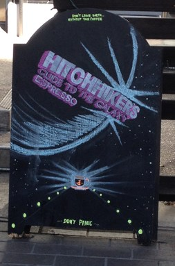 2015_0319 - Hitchhiker's Guide sign at coffee shop in Little Tokyo
