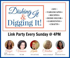 Dishing It & Digging It #114