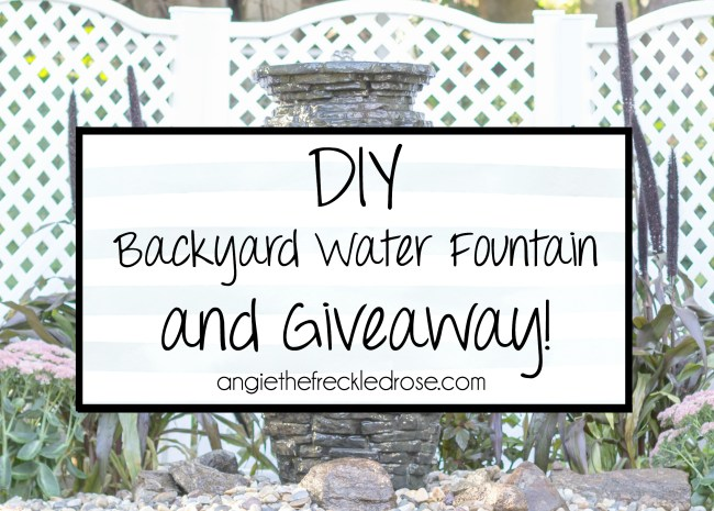 DIY Backyard Water Fountain and Giveaway! | angiethefreckledrose.com