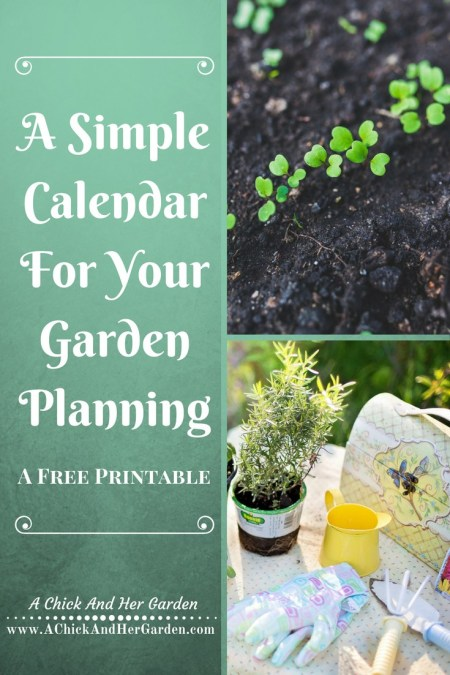 Simple Garden Calendar - A Chick And Her Garden