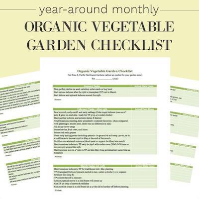 Year Around Organic Vegetable Garden Checklist - An Oregon Cottage