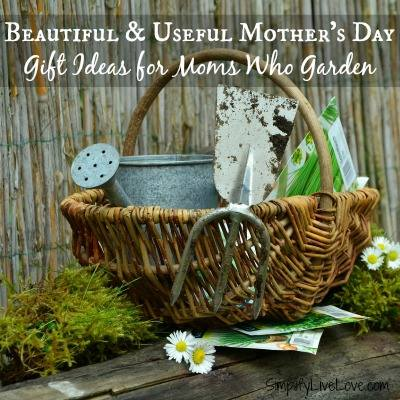 Beautiful & Useful Gift Ideas for Moms Who Garden