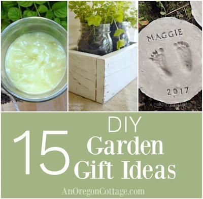 15 DIY Garden Gift Ideas - An Oregon Cottage