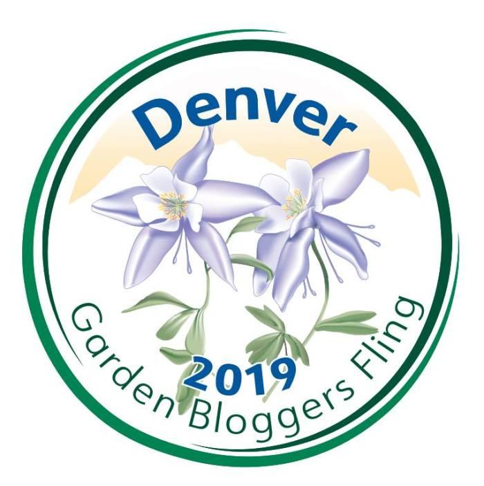 Garden Bloggers Fling 2019 | Denver | Colorado