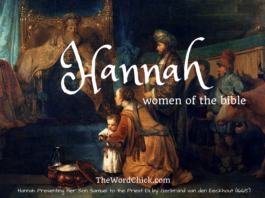 women of the bible u2013 hannah the word