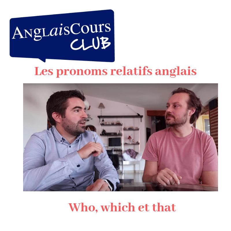 pronoms relatifs anglais who which