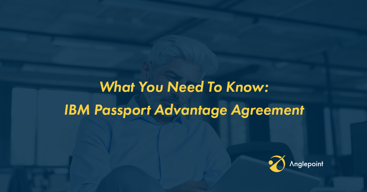 What You Need To Know About IBM's Revised Passport Advantage