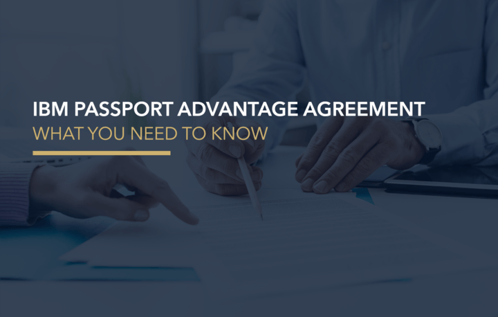 What You Need To Know About Ibms Revised Passport Advantage