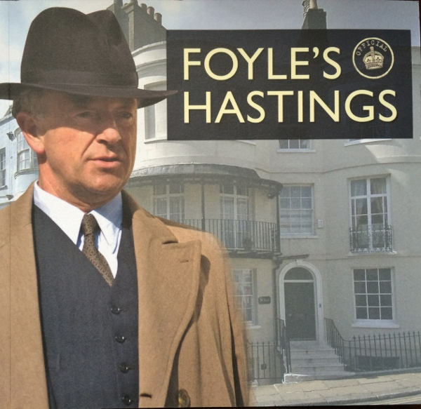Guest Long Read: Foyle's War – A Guide to the Hastings of
