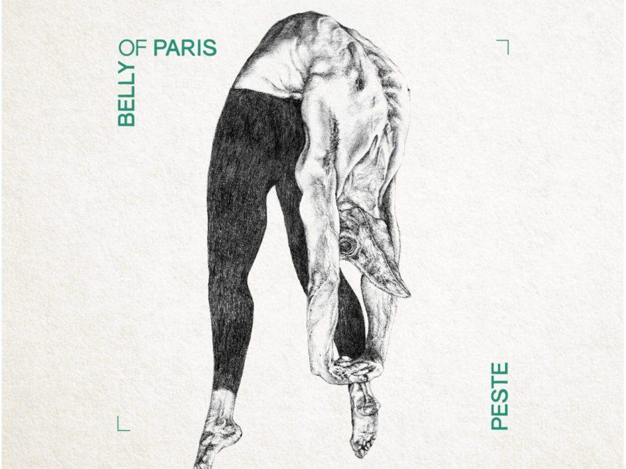 Belly Of Paris – 'Peste'