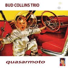 The Bud Collins Trio – Quasarmoto