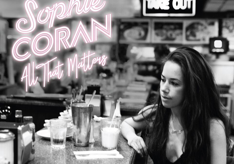 Sophie Coran – All That Matters (EP)