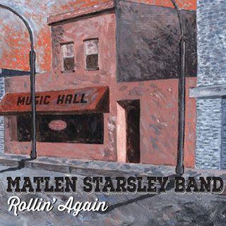 Matlen Starsley Band: Rollin' Again