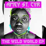 Amey St Cyr: Wild World