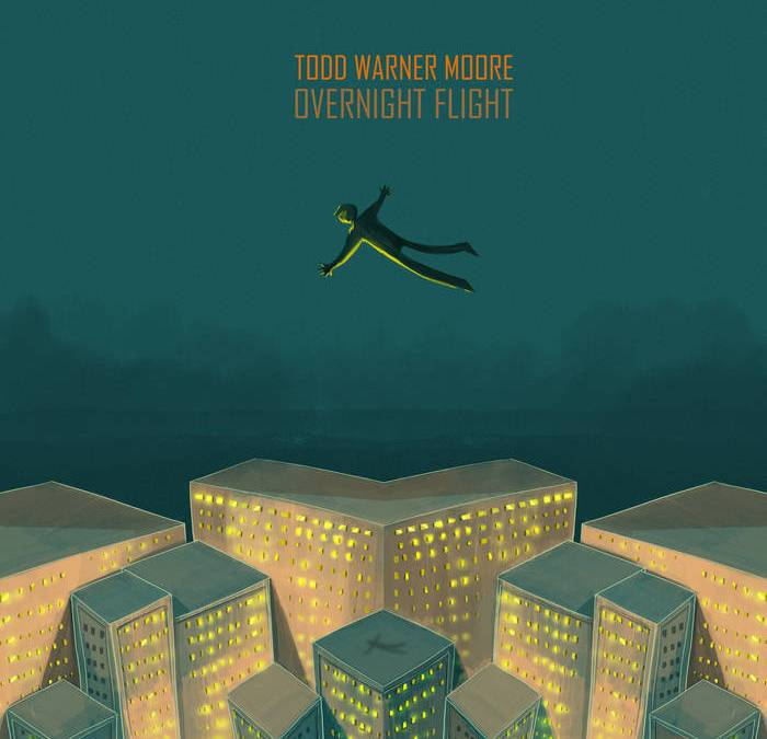 Todd Warner Moore: Overnight Flight