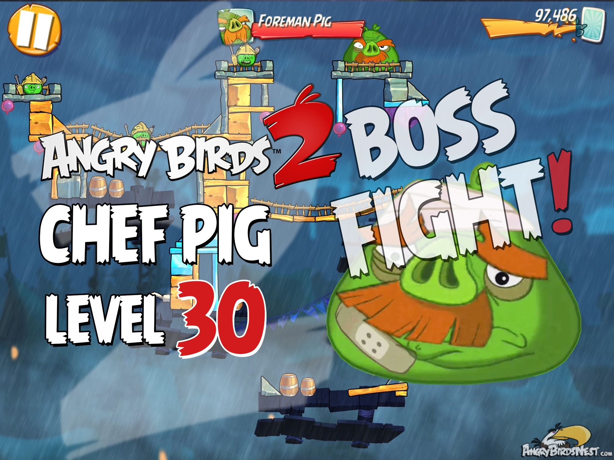 Angry Birds 2 Foreman Pig Level 30 Boss Fight Walkthrough