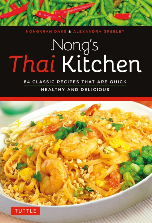 Tuttle Publishing Nong's Thai Kitchen Giveaway (Closed)
