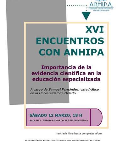 XVI Encuentros con ANHIPA.Sábado 12 de Marzo, 18 h en el Auditorio de Oviedo