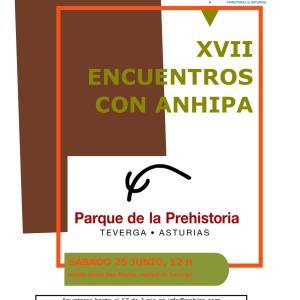 XVII Encuentros con ANHIPA Visita al Parque de la Prehistoria de Teverga sábado 25 de Junio.