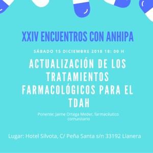 """XXIV ENCUENTROS CON ANHIPA """"Actualización de los tratamientos farmacológicos para el TDAH"""""""