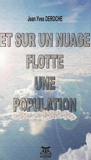 jean yves decroche et sur un nuage flotte une population