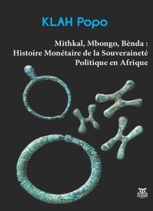klah popo Histoire Monétaire de la Souveraineté Politique en Afrique
