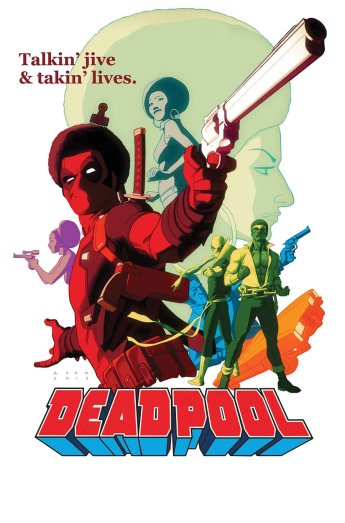 Deadpool - The Good, The Bad & The Ugly
