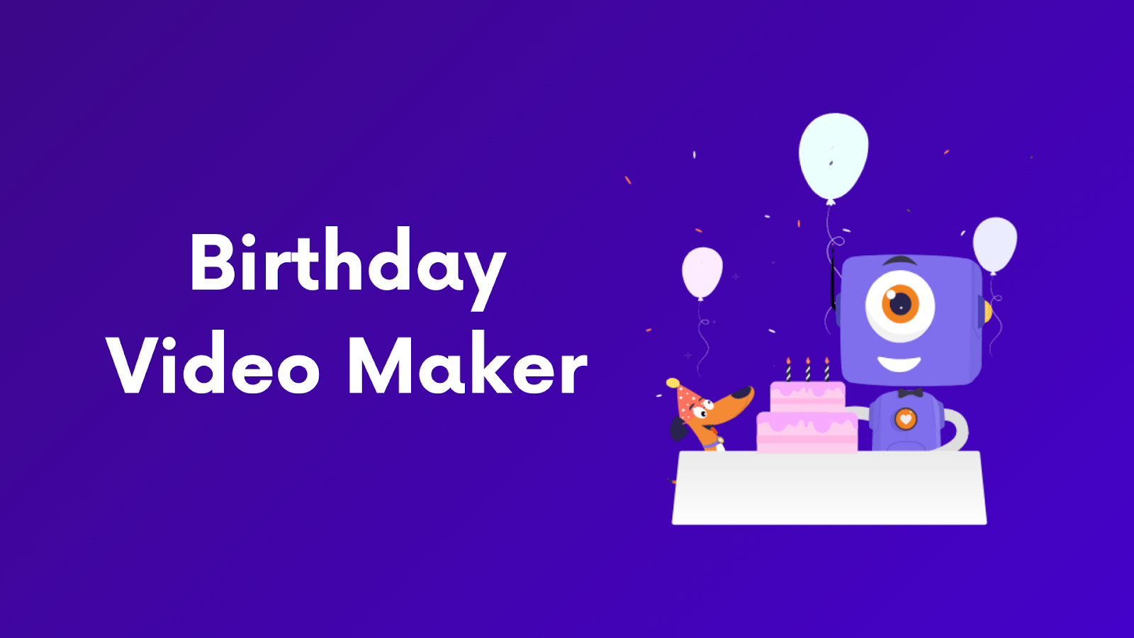Birthday Video Maker 1000 Templates Songs It S Free