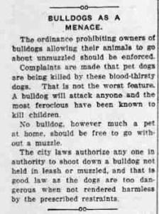 Pit bulls were banned in 1914 in Ogden, Utah.