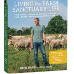 Living the Farm Sanctuary Life