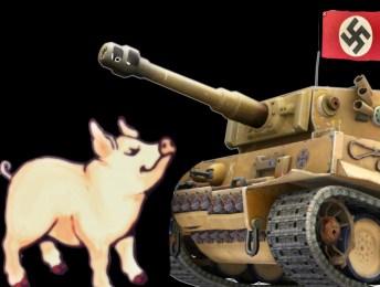 Pig vs. Nazi tank