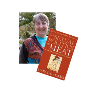 Carol Adams & Sexual Politics of Meat