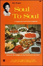 """Author Mary Burgess """"Soul to Soul A Vegetarian soul food cookbook"""""""