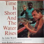 Time Is Short And The Water Rises