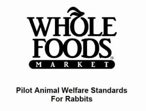 Whole Foods rabbit standards