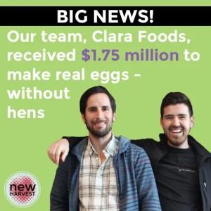 Clara Foods cofounders Arturo Elizondo & David Anchel.  (New Harvest photo)